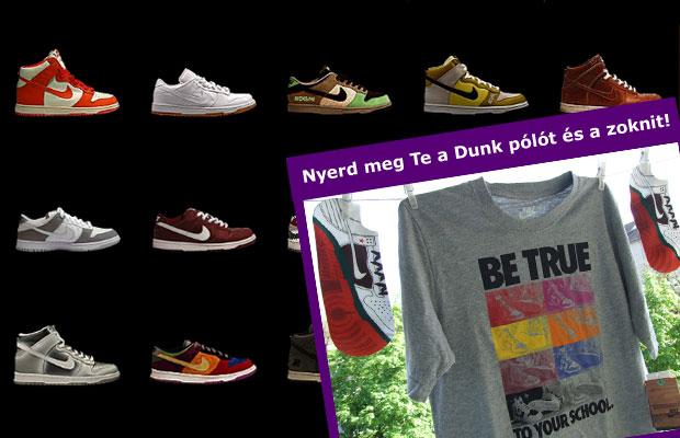 Ismerd meg a Dunk legendát és nyerd meg a Dunk pólót és zoknit! f962c45310