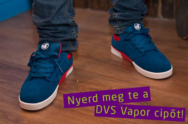 Nyerj egy DVS Vapor cipőt a Psychostore-ból!