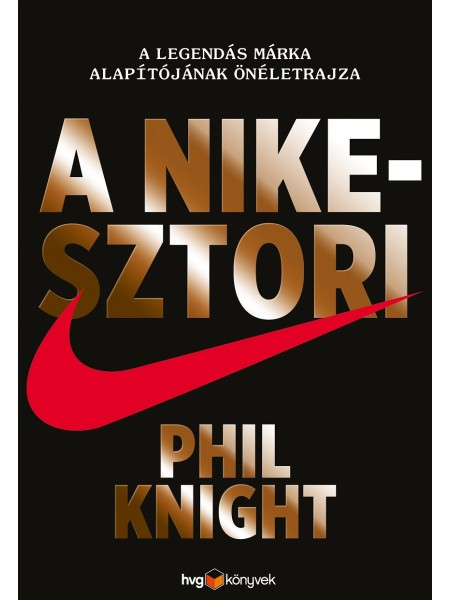 Phil Knight: A Nike-sztori
