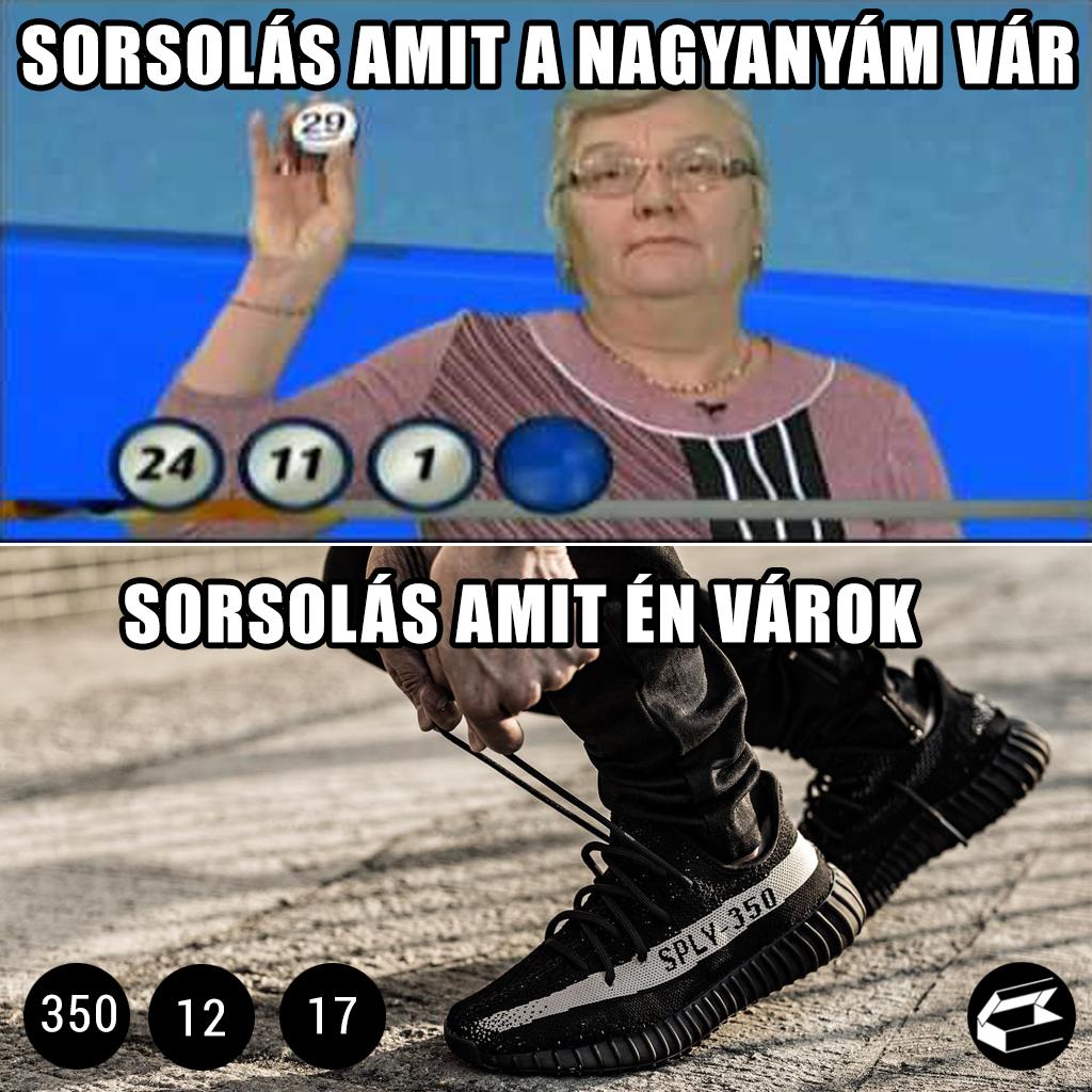 Sneaker mém: Sorsolás, amit a nagyanyám vár - és amit én várok.