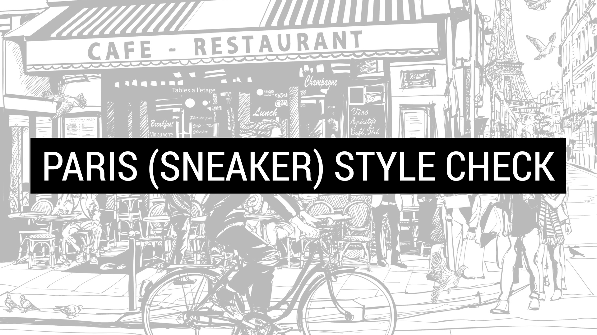 Sneakers & Style Check @ Paris