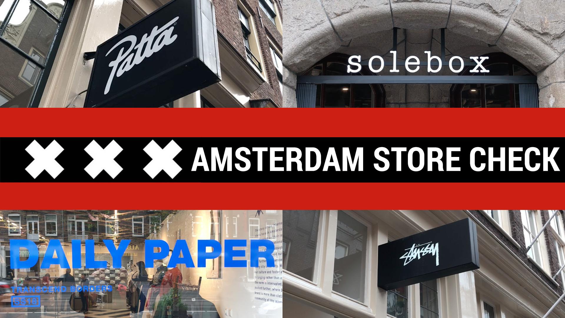 Sneaker & Streetwear Store Check @ Amszterdam