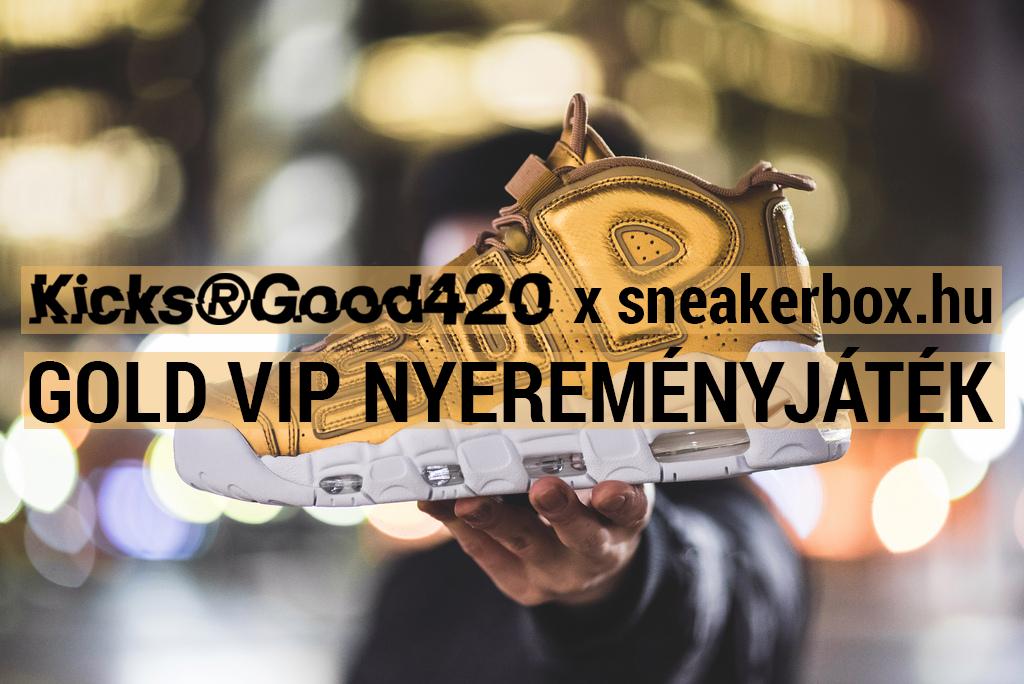 Kicks R Good x sneakerbox.hu Gold VIP játék - nyerj jegyet és menő cuccokat!