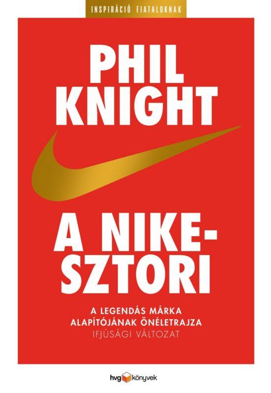 Phil Knight - A Nike sztori ifjúsági változat
