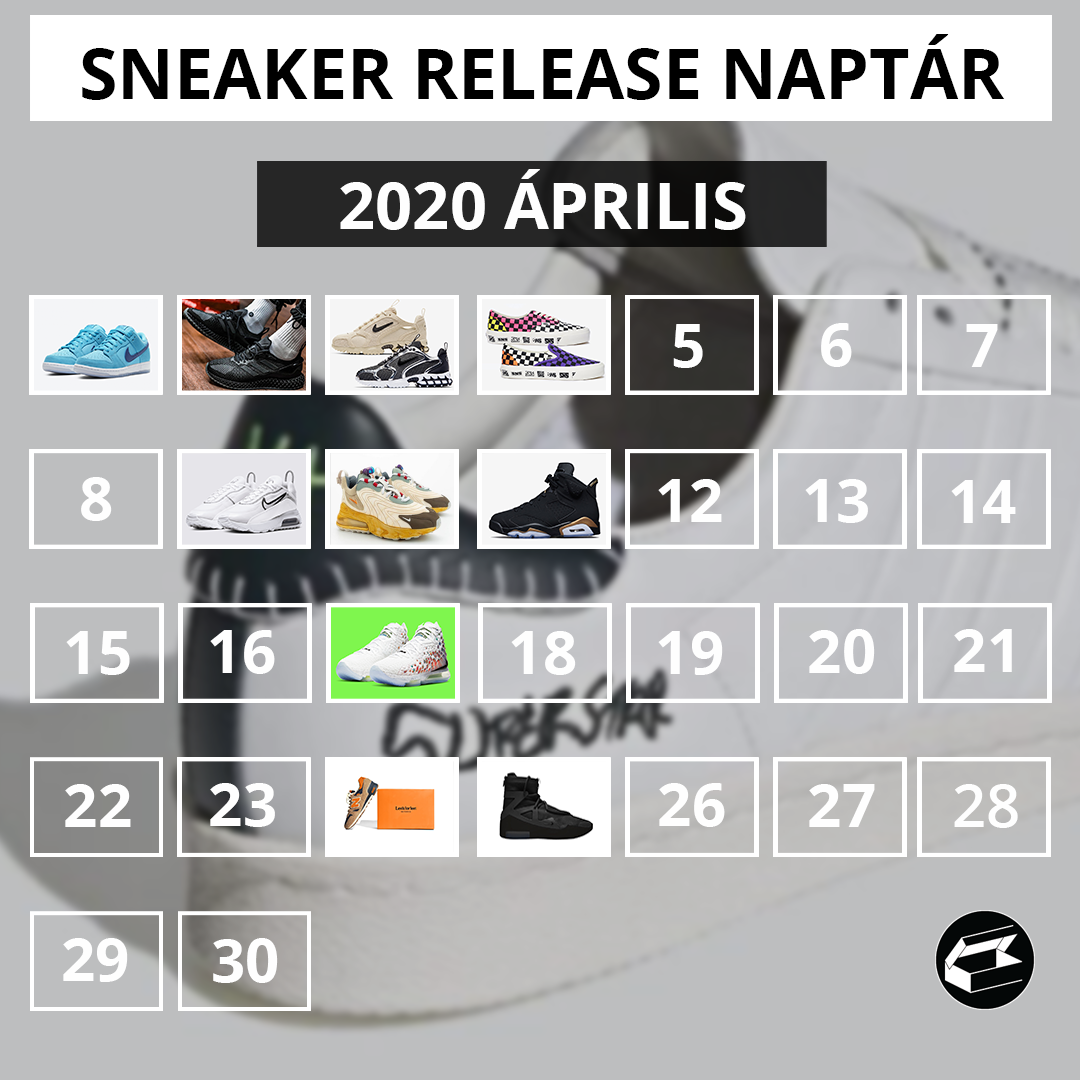 Sneaker Release Calendar – 2020 április