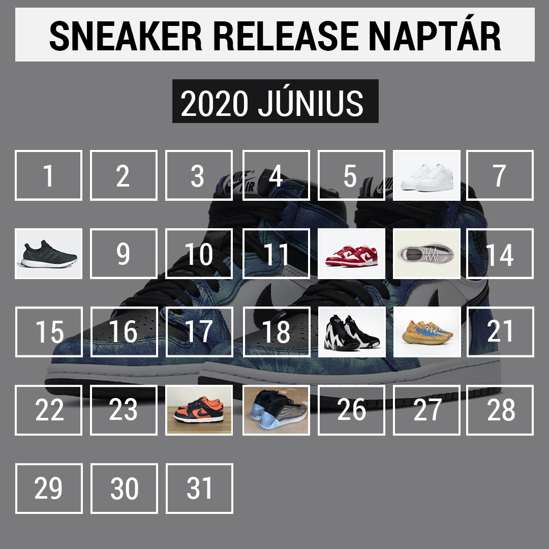 Sneaker release dátumok: 2020 június