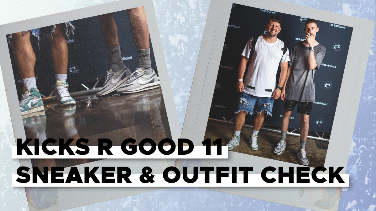 Kicks R Good 11 Sneaker & Outfit Check