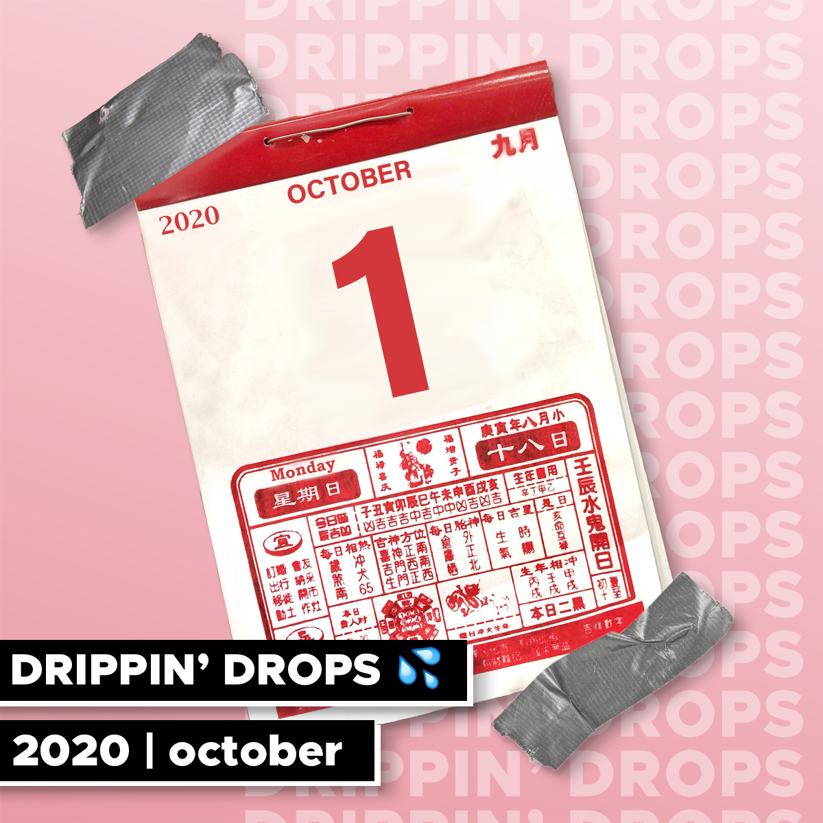 DRIPPIN' DROPS